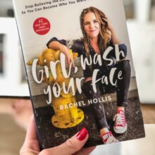 کتاب Girl Wash Your Face اثر Rachel Hollis