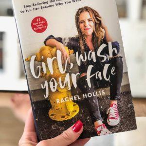 کتاب Girl Wash Your Face اثر Rachel Hollis